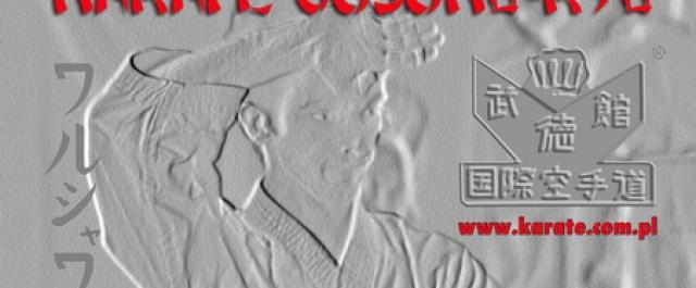 XV MISTRZOSTWA POLSKI KARATE GOSOKU-RYU